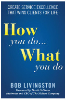 """How You Do What You Do"", by Bob Livingston"